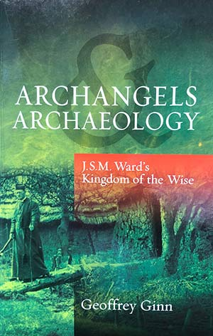 Archangels and Archaeology by Geoff Ginn
