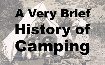A Very Brief History of Camping