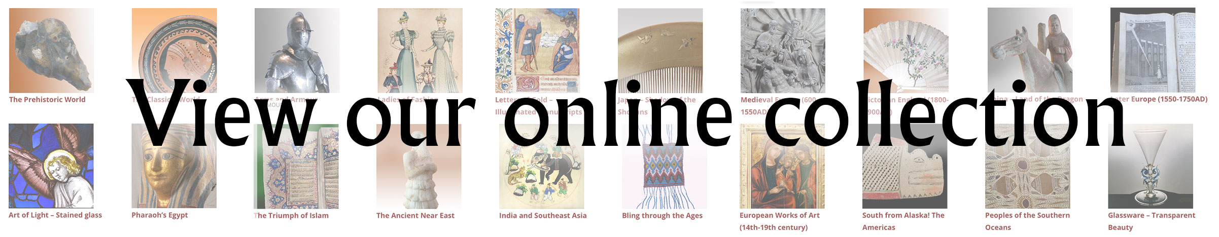 View Our Online Collection